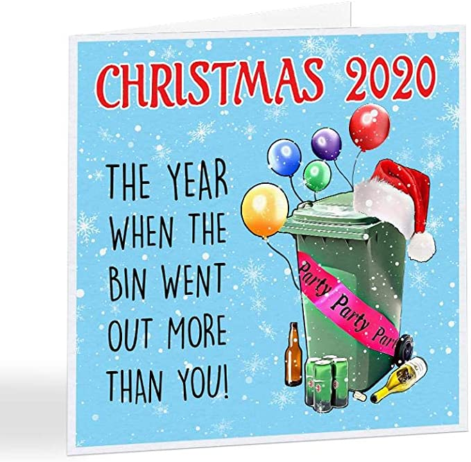 Comedy Christmas Cards 2020 - The Year The Bin Went Out More