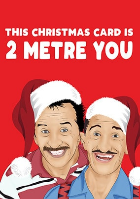 Comedy Christmas Cards 2020 - Chuckle Brothers 2 Metres You